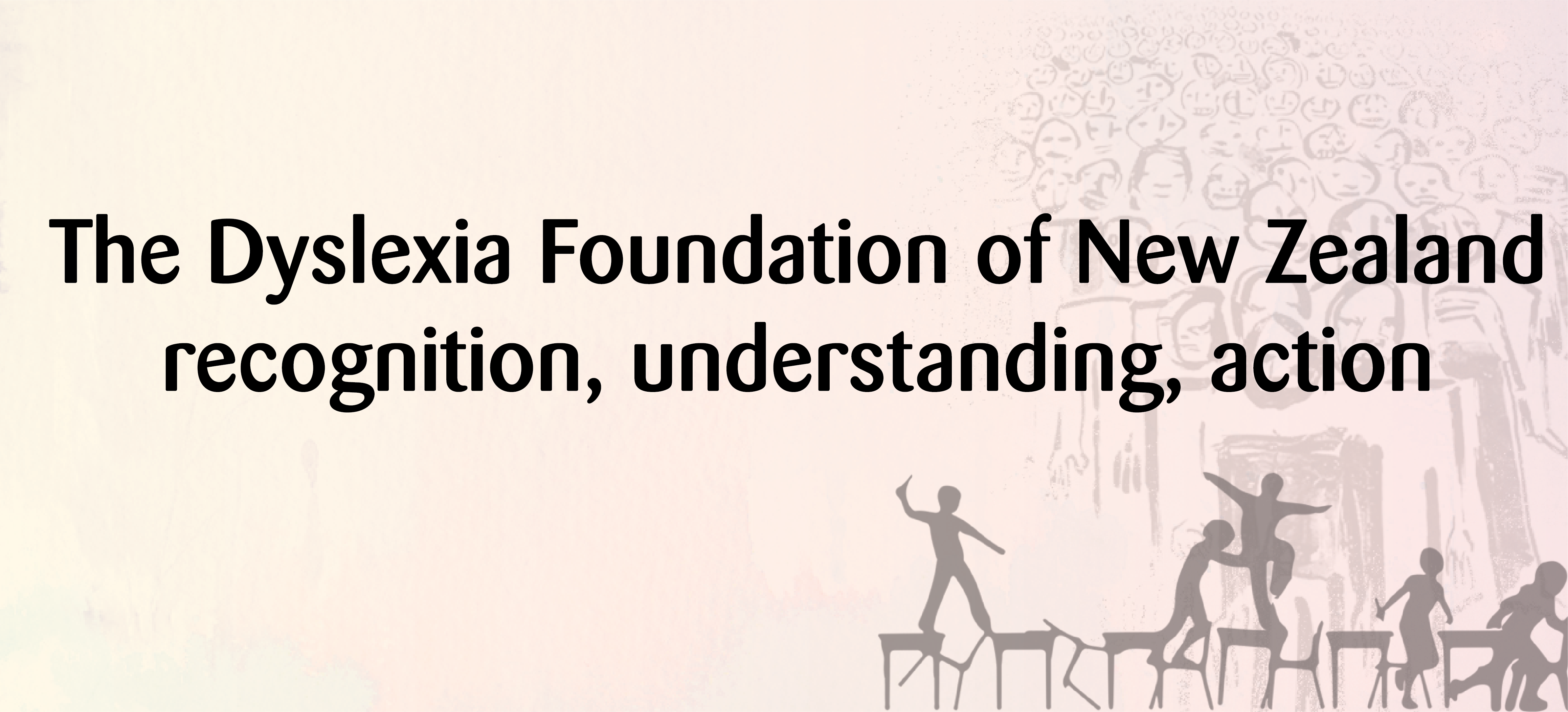 Dyslexia Foundation of New Zealand ::